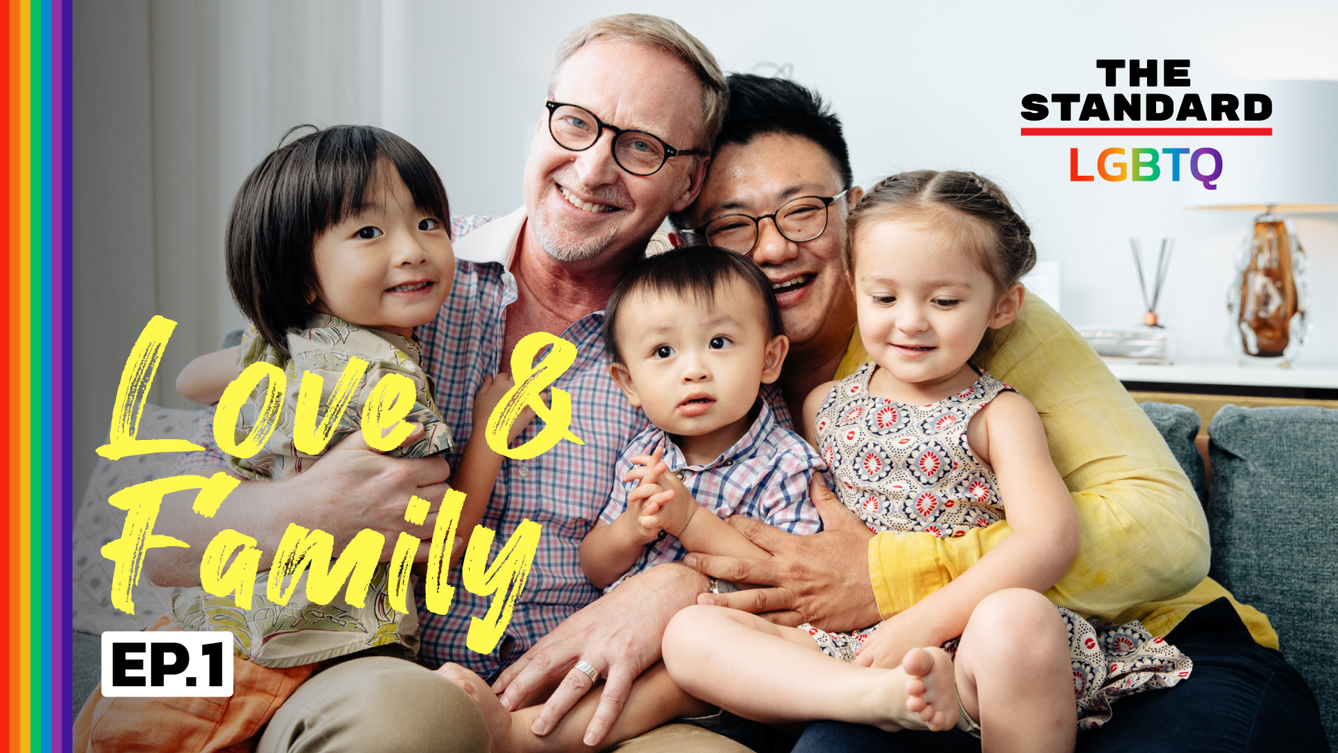 LGBTQ Love & Family Series EP.1